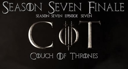 Couch Of Thrones Season 7 Finale