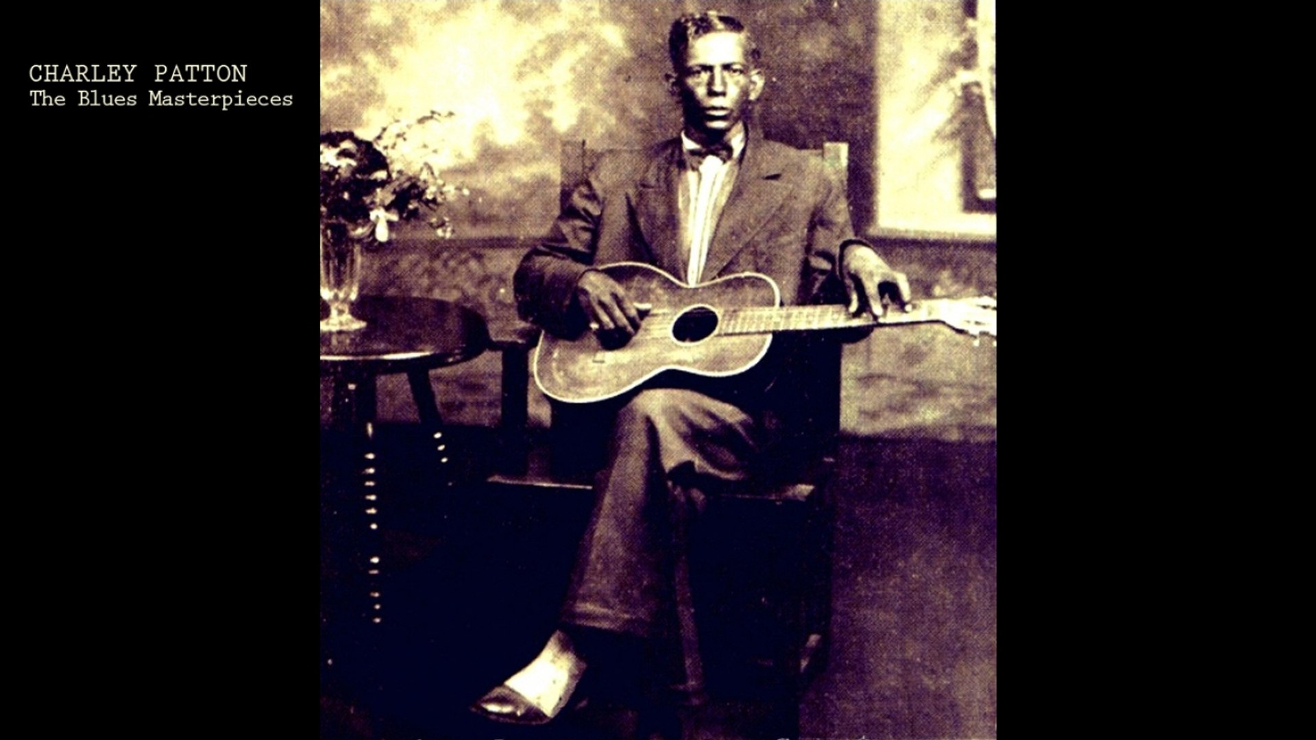 Charley Patton - The Blues Masterpieces (Classic Country Blues Music)