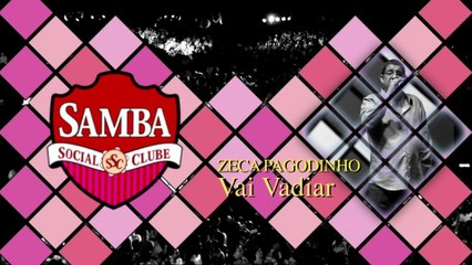 Zeca Pagodinho - Vai Vadiar