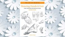 Download PDF Drawing Hands & Feet: Form - Proportions - Gestures and Actions (The Art of Drawing) FREE