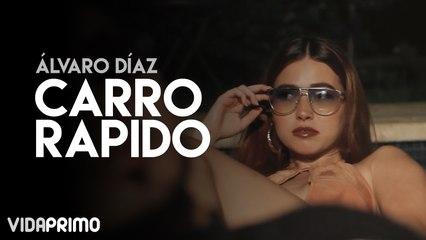 Álvaro Díaz - Carro Rapido