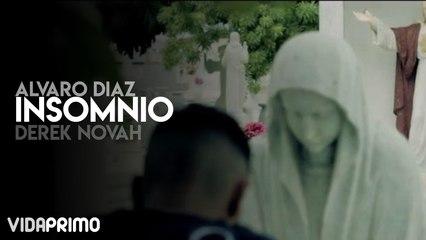 Alvaro Diaz - Insomnio ft. Derek Novah