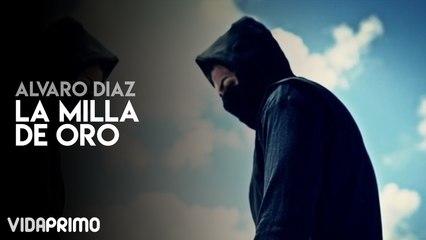 Álvaro Díaz - La Milla De Oro