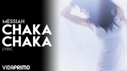 Messiah - Chaka Chaka