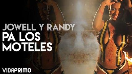Jowell y Randy - Pa Los Moteles