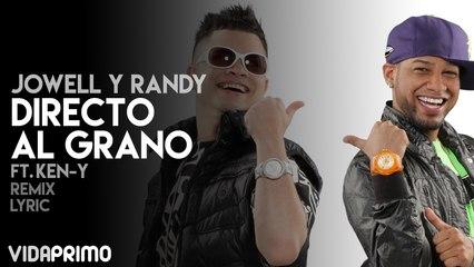 Jowell y Randy - Directo Al Grano