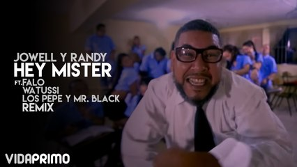 Jowell y Randy - Hey Mister