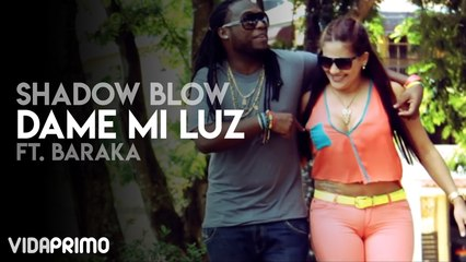 Shadow Blow - Dame Mi Luz