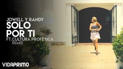 Jowell y Randy - Solo Por Ti