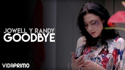 Jowell y Randy - Goodbye