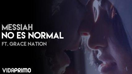 Messiah - No Es Normal