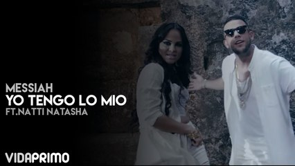 Messiah - Yo Tengo Lo Mio ft. Natti Natasha [Official Video]