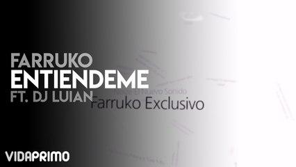 Farruko - Entiendeme ft. DJ Luian