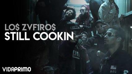 Los Zaf1ros - Still Cooking