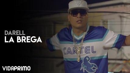 Darell - La Brega [Official Video]