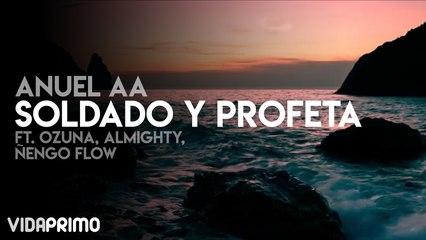 Anuel AA - Soldado Y Profeta Ft. Ozuna, Almighty, Ñengo Flow (Remix)
