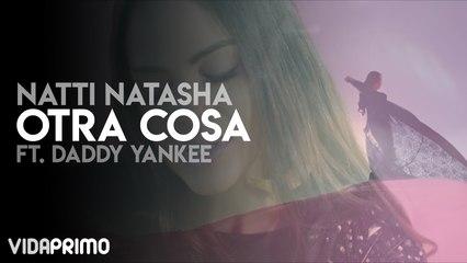 Natti Natasha - Otra Cosa ft. Daddy Yankee