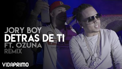 Jory Boy - Detras De Ti ft. Ozuna (Remix)