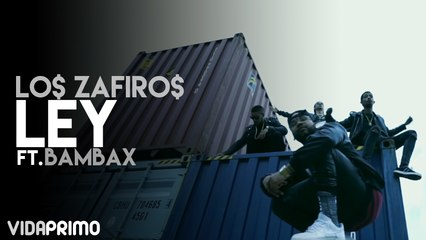 Lo$ Zafiro$ - Ley ft. Bambax [Official Video]