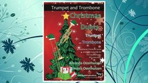 Christmas Duets for Trumpet and Trombone: 21 Traditional Christmas Carols arranged for equal trumpet and trombone players of intermediate standard FREE Download PDF