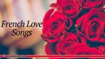 Les Chansonniers - French Love Songs | Les Plus Belles Chansons D'Amour