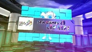 Bản tin cập nhật SEA Games 29