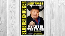 Download PDF Slobberknocker: My Life in Wrestling FREE