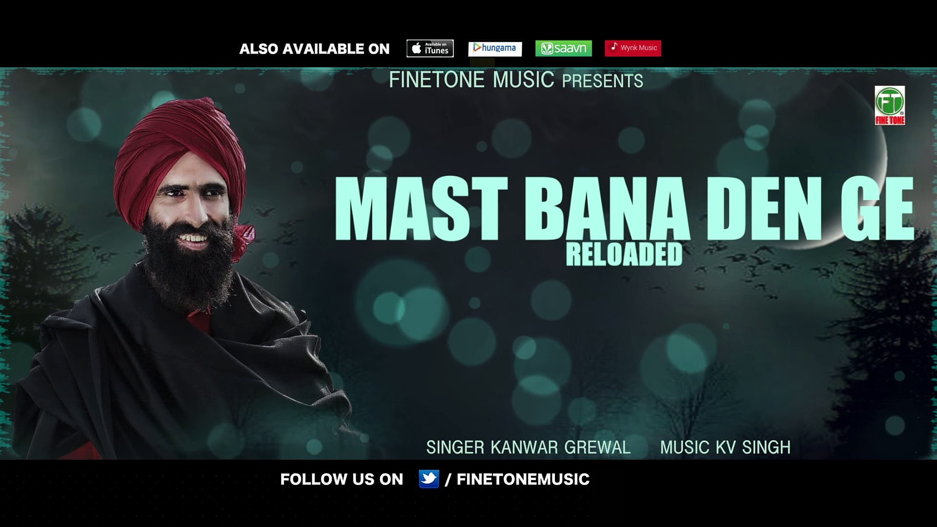 Mast Reloaded Kanwar Grewal Offiical Full Song Latest Punjabi Songs 2017  Finetone