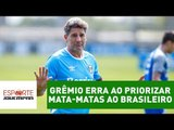 Análise: Grêmio erra ao priorizar mata-matas ao Brasileiro!