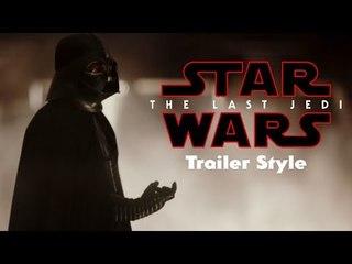 Star Wars: Rogue One Trailer (Last Jedi Trailer Style)