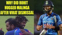 India vs Sri Lanka 4th ODI match : Rohit Sharma hugs Malinga after getting Kohli out | Oneindia News