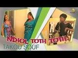 Sketch - Ndiol Toth Toth - Takou Souf