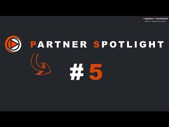 Creators Revolution : Partner Spotlight #5