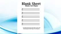 Blank Sheet Music For Piano: White Cover, Bracketed Staff Paper, Clefs Notebook,100 pages,100 full staved sheet, music sketchbook,Music Notation ... gifts Standard for students / Professionals FREE Download PDF