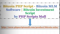 Bitcoin PHP Script - Bitcoin MLM Software - Bitcoin Investment Script