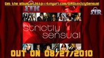 S.I.R. - Strictly Sensual (2010) SAMPLES / PRE-LISTENING