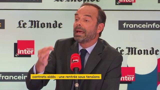 """Édouard Philippe : """"Ceux qui critiquent le nombre de contrats aidés devraient critiquer ceux qui ont décidé, l'an dernier"""""""