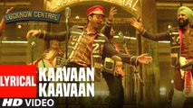 Kaavaan Kaavaan Lyrical Video Song - Farhan Akhtar , Gippy Grewal , Divya , Arjunna - Lucknow Central 2017 ( GCMovies )