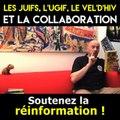 Les juifs, l'UGIF, le Vel d'Hiv et la collaboration (Alain Soral)