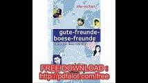gute-freunde-boese-freunde leben im web (Reihe Hanser)