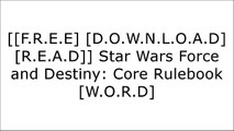[fbvFF.[FREE] [READ] [DOWNLOAD]] Star Wars Force and Destiny: Core Rulebook by Maxey Brooke, John Dunn, Daniel Lovat Clark, Andrew Fischer, Michael GernesFantasy Flight GamesTim Cox EPUB