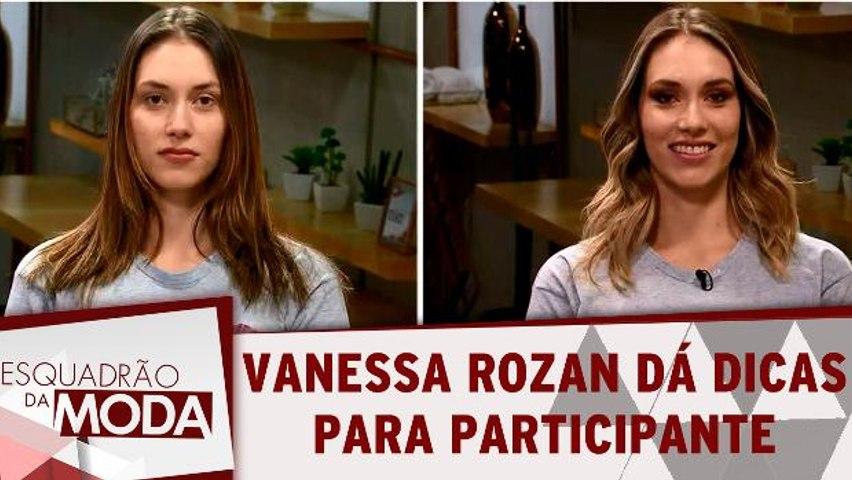Vanessa Rozan dá dicas de make incríveis para participante