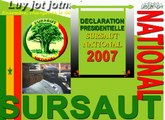 Déclaration Présidentielle Sursaut National Election Présidentielle 2007 en Wolof