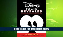 FREE [DOWNLOAD] Disney Facts Revealed: Answers to Fans? Curious Questions (Disney Editions Deluxe)