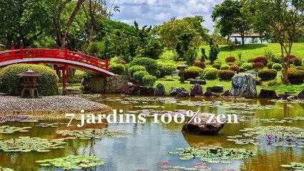 7 jardins 100 % zen