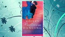Modern Ballroom Dancing: All the Steps You Need to Get You Dancing FREE Download PDF