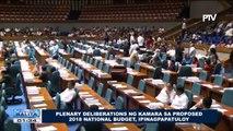 Plenary deliberations ng Kamara sa proposed 2018 national budget, ipinagpapatuloy