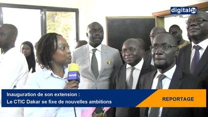 Inauguration de son extension : le CTIC Dakar se fixe de nouvelles ambitions