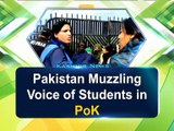 Pakistan Muzzling Voice of Students in PoK