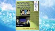 Download PDF Theatrical Design and Production: An Introduction to Scene Design and Construction, Lighting, Sound, Costume, and Makeup FREE
